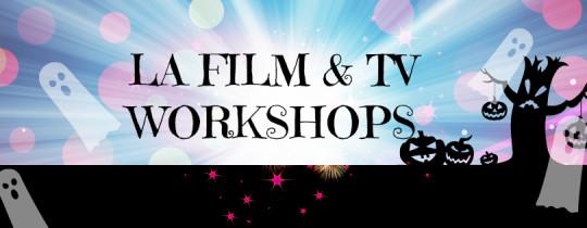 LA FILM AND TV WORKSHOPS FOR CHILD ACTORS