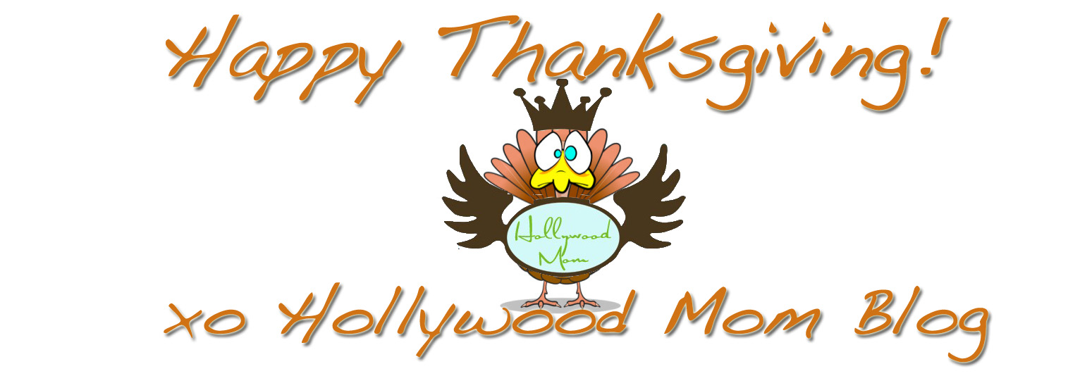 happy thanksgiving hollywood mom blog